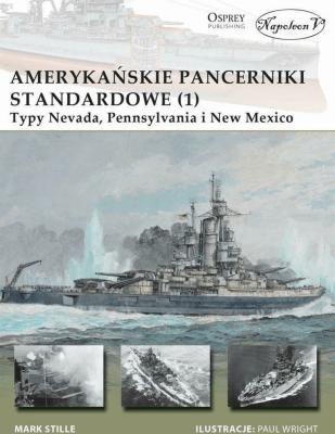 Amerykańskie pancerniki standardowe 1941-1945 (1) - StilleMarkE. - Książki Historia, archeologia
