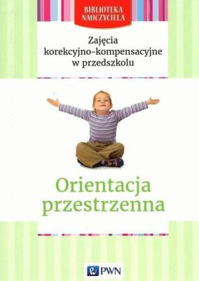 Biblioteka nauczyciela. Orientacja przestrzenna - KołodziejLidia, ZgondekElżbieta - Książki Podręczniki do szkół podst. i średnich
