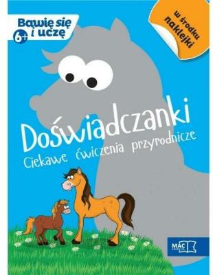 Bawię się i uczę. Sześciolatek Doświadczenia - Opracowaniezbiorowe - Książki Podręczniki do szkół podst. i średnich