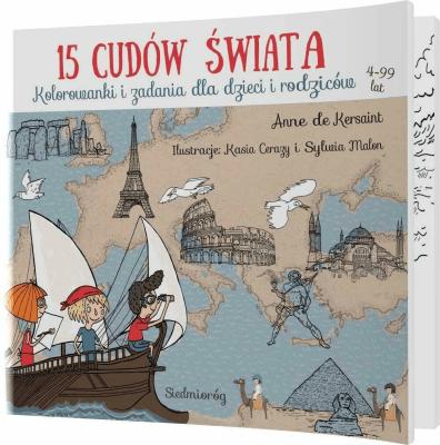 15 cudów świata SIEDMIORÓG - DeKersaintAnne - Książki Książki dla dzieci