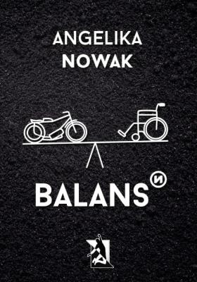 Balans - NowakAngelika - Książki Biografie, wspomnienia