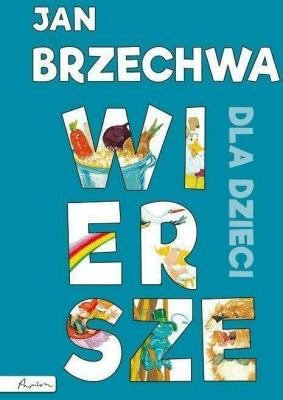 Jan Brzechwa Wiersze Dla Dzieci Tw