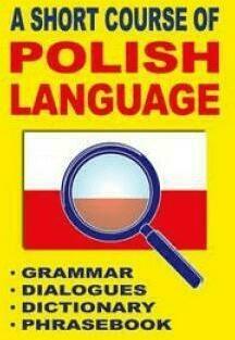 A short course of Polish language - GordonJacek - Książki Książki do nauki języka obcego