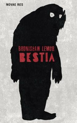 Bestia - LemurBronisław - Książki Kryminał, sensacja, thriller