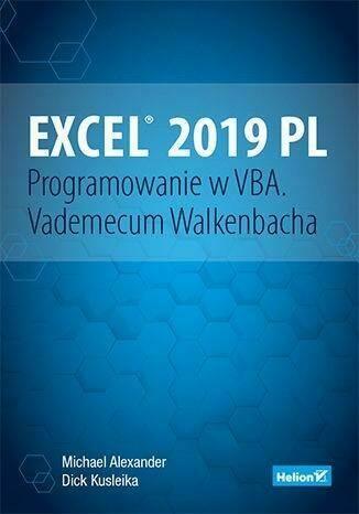Excel 2019 PL. Programowanie w VBA. Vademecum
