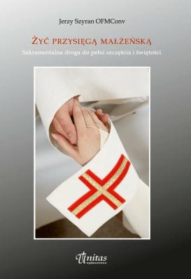 Żyć przysięgą małżeńską - Jerzy Szyran - Książki Literatura piękna