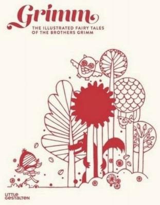 GrimmThe Illustrated Fairy Tales of the Brothers Grimm - GrimmWilhelm, GrimmJacob - Książki Książki obcojęzyczne
