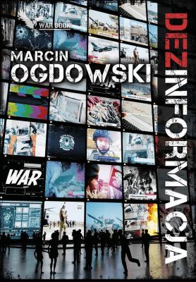 (Dez)informacja - OgdowskiMarcin - Książki Kryminał, sensacja, thriller