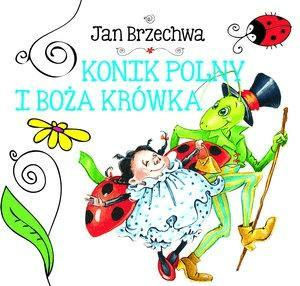 Biblioteczka Niedźwiadka Konik Polny Brzechwa Jan