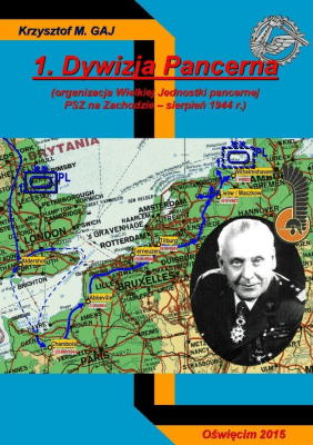 1. Dywizja Pancerna - GajKrzysztofM. - Książki Historia, archeologia