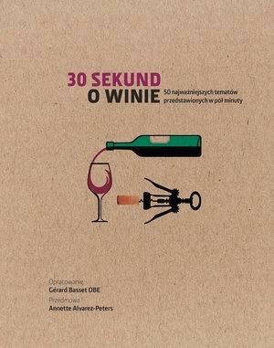 30 sekund O winie - praca zbiorowa - Książki Kuchnia, potrawy