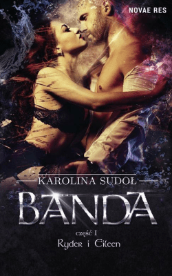 Banda cz.I Ryder i Eileen - Sudoł Karolina - Książki Fantasy, science fiction, horror