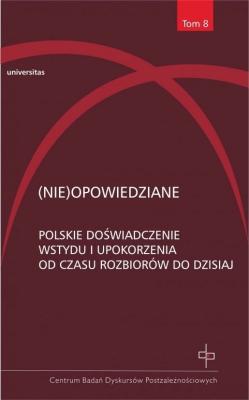 (Nie)opowiedziane. Polskie doświadczenie wstydu... - Opracowaniezbiorowe - Książki Reportaż, literatura faktu