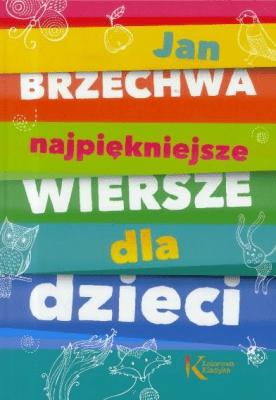 Najpiękniejsze Wiersze Dla Dzieci Tw Greg Jan Brzechwa