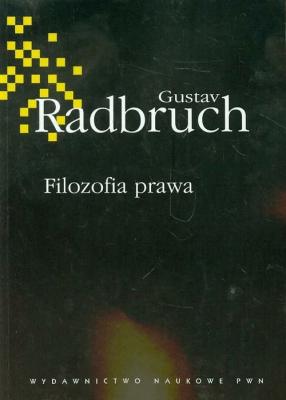 Filozofia prawa - RadbruchGustaw - Książki Prawo, administracja