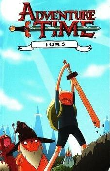 Adventure Time T.5 - praca zbiorowa - Książki Komiksy