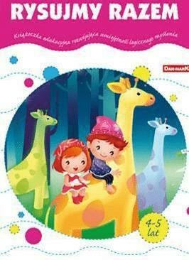 Książeczka edukacyjna. Rysujmy razem - praca zbiorowa - Książki Książki dla dzieci
