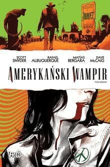 Amerykański wampir T.7 - SnyderScott - Książki Komiksy
