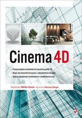 Cinema 4D - Meller-KawaAgnieszka - Książki Informatyka, internet