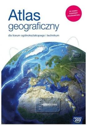 Atlas geograficzny dla liceum ogólnokształcącego i technikum. - Opracowaniezbiorowe - Książki Podręczniki do szkół podst. i średnich