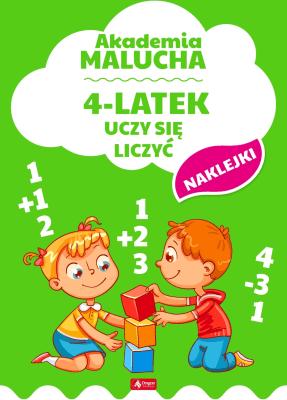 4-latek uczy się liczyć. Akademia malucha. - Opracowaniezbiorowe - Książki Literatura piękna
