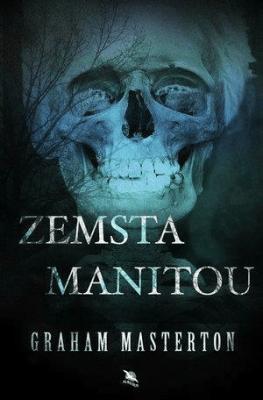 Zemsta Manitou. Manitou. Tom 2. - MastertonGraham - Książki Fantasy, science fiction, horror