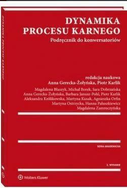 Dynamika procesu karnego - Opracowaniezbiorowe - Książki Prawo, administracja