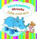 Kolorowanka Okruszka - Dzikie zwierzęta wyd. 2012 - WiśniewskaAnna - Książki Książki dla dzieci
