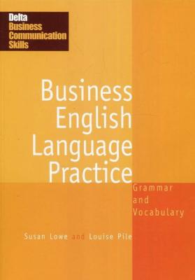 Business English Language Practice - PileLouise, LoweSusan - Książki Książki obcojęzyczne