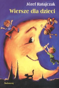 Wiersze Dla Dzieci Ratajczak Józeflektura Dla Klas Iv Vi