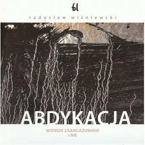 Abdykacja - WiśniewskiRadosław - Książki Literatura piękna