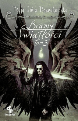 Bramy Światłości T.3 - KossakowskaMajaLidia - Książki Fantasy, science fiction, horror