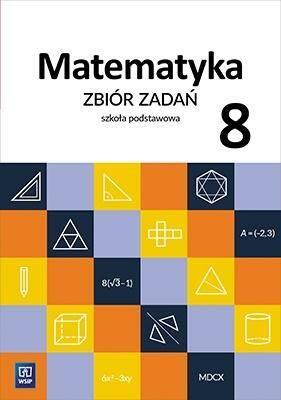 Matematyka SP 8 Zbiór zadań WSiP