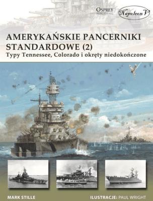 Amerykańskie pancerniki standardowe (2) - StilleMark - Książki Historia, archeologia