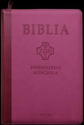 Biblia pierwszego Kościoła z paginatorami. - Opracowaniezbiorowe - Książki Religioznawstwo, nauki teologiczne