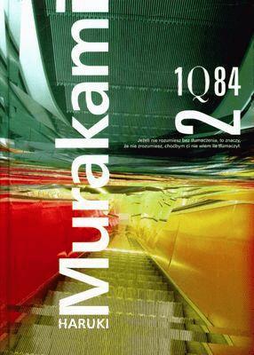 1Q84. Tom 2 - MurakamiHaruki - Książki Literatura piękna