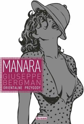 Orientalne przygody. Giuseppe Bergman. Tom 3 - ManaraMilo - Książki Komiksy