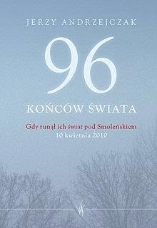 96 końców świata TW Skrzat - AndrzejczakJerzy - Książki Historia, archeologia