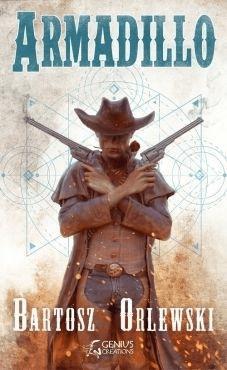 Armadillo - OrlewskiBartosz - Książki Fantasy, science fiction, horror