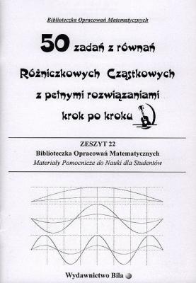 50 zadań z równań różniczkowych cząstkowych - Wiesława Regel - Książki Książki naukowe i popularnonaukowe