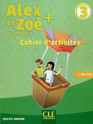 Alex et Zoe plus 3 ćwiczenia - ColetteSamson - Książki Książki do nauki języka obcego