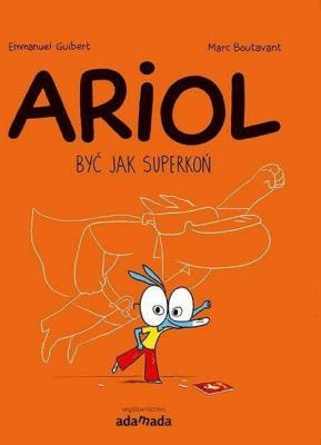 Ariol. Być, jak Superkoń - GuibertEmmanuel - Książki Komiksy