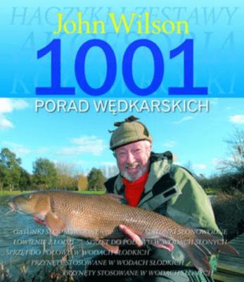 1001 porad wędkarskich. - WilsonJohn - Książki Literatura piękna