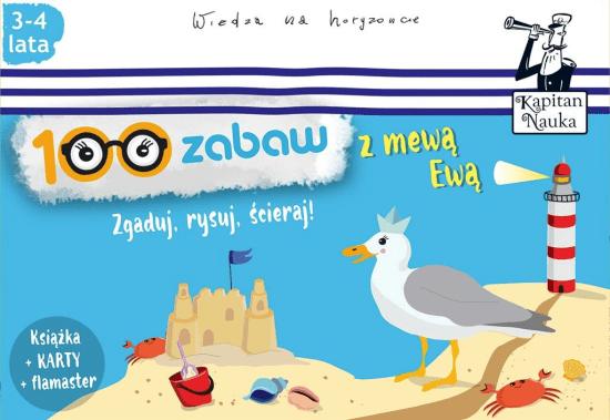 100 zabaw z mewą Ewą. Kapitan Nauka - Opracowaniezbiorowe - Książki Książki dla dzieci