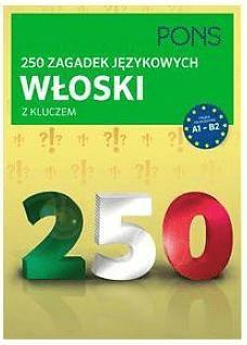 250 zagadek językowych. Włoski PONS - Opracowaniezbiorowe - Książki Książki do nauki języka obcego