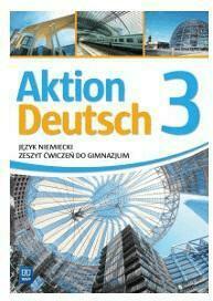 Aktion Deutsch 3 ćw. w.2016 WSIP - PotapowiczAnna, PiszczatowskiPaweł - Książki Podręczniki do szkół podst. i średnich