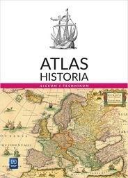 Atlas Historia. Liceum i Technikum. - praca zbiorowa - Książki Podręczniki do szkół podst. i średnich